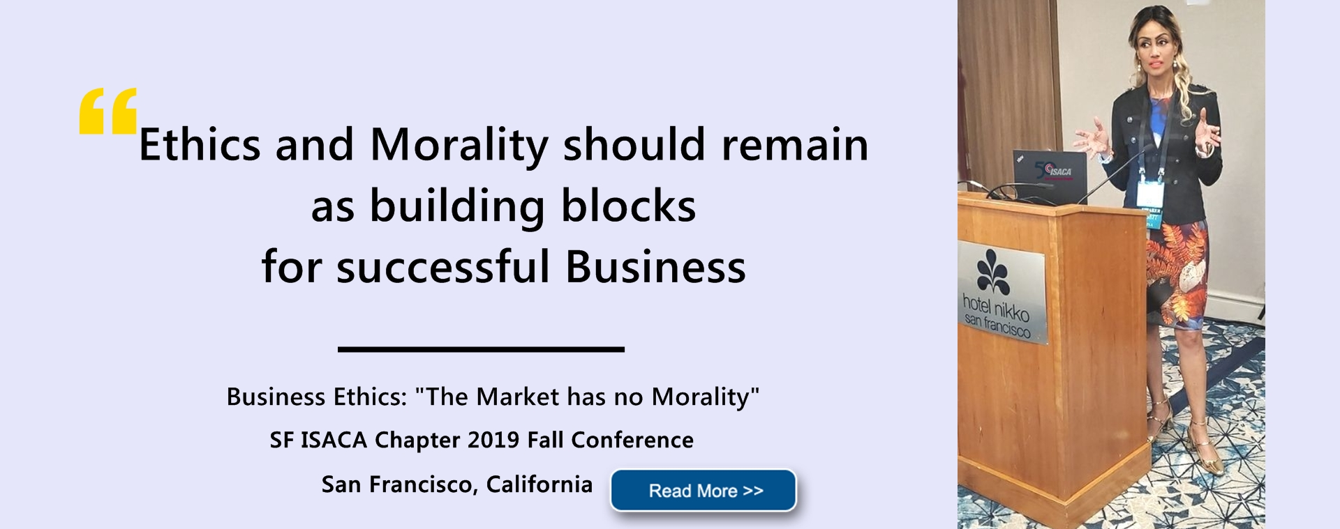 Sophia Bekele Speaks at 2019 SF ISACA Conference Business Ethics Market has no morality banner
